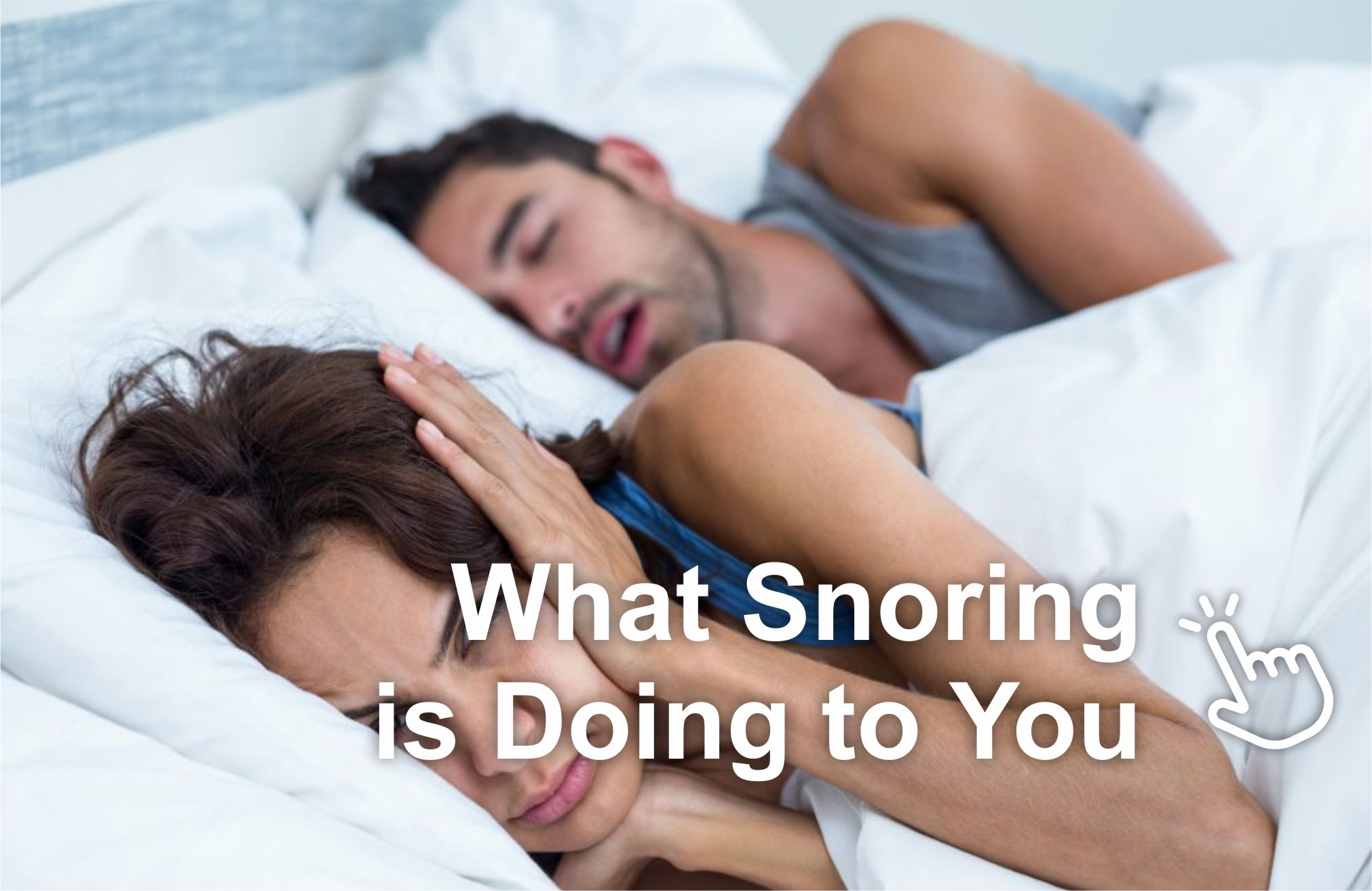 What Snoring is Doing to You