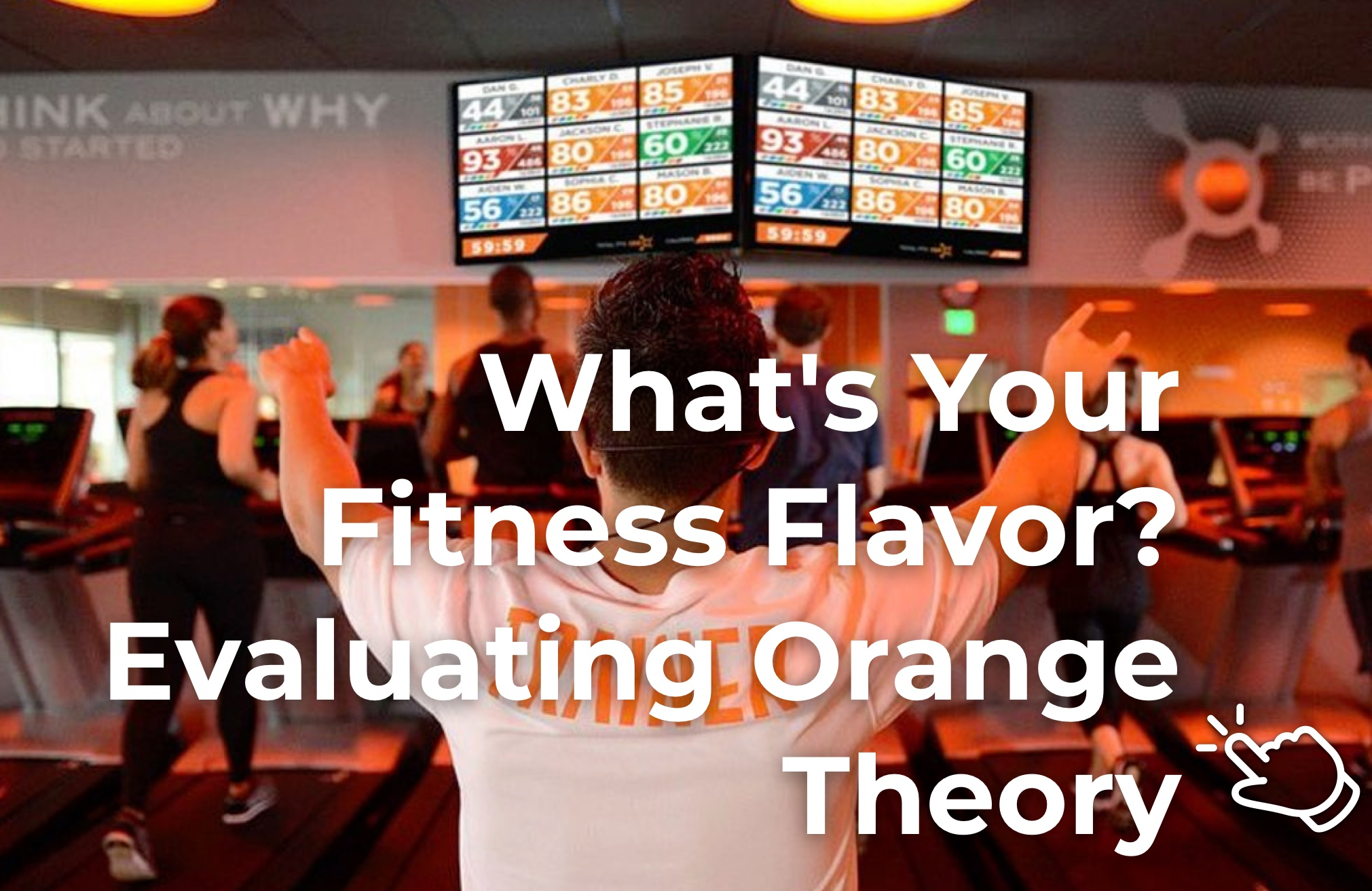 What's Your Fitness Flavor? Evaluating Orange Theory